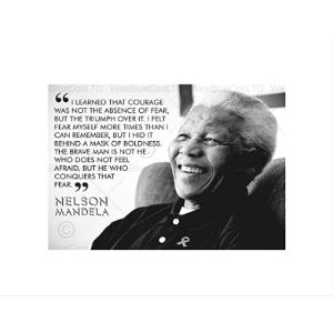 The Art Stop Nelson Mandela Quote Courage