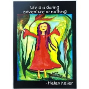 Heartful Art Helen Keller Famous Quote
