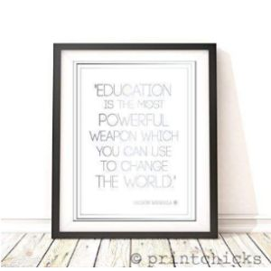 Printchicks Nelson Mandela Education Quote