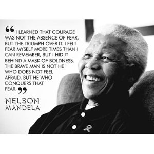Wee Blue Coo Nelson Mandela Quote Courage
