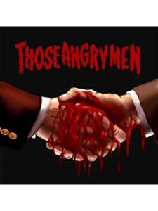 Those Angry Men metal music