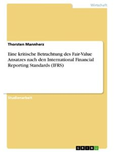 GRIN Verlag    international financial reporting standard ifr