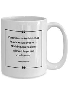 MurielJerome optimism quote  helen kellers