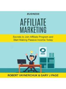 Robert Vaynerchuk, Gary J Page    passive income todays