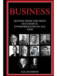 Independently published quote  successful businesses