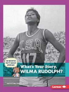 Lerner Classroom story  wilma rudolphs