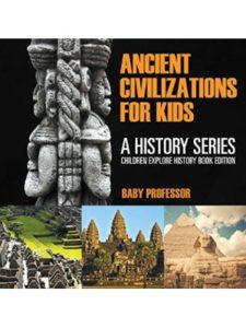 Baby Professor    timeline ancient civilizations