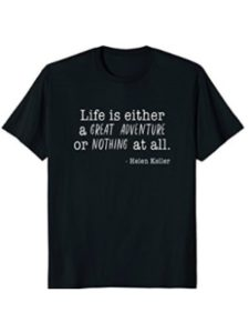 Great Quotes T-Shirt Shop young life  helen kellers