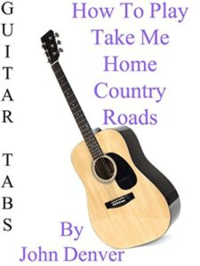 amazon country road  guitar tabs