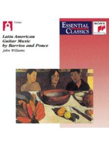 Sony Classical john williams  latin american guitar musics