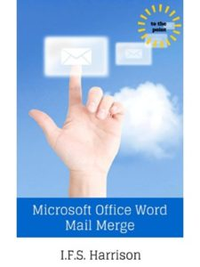 I.F.S. Harrison mail merge  office words