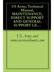 US Army and www.survivalebooks.com    maintenance technical supports