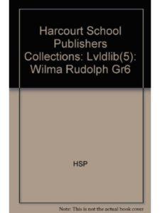 HARCOURT SCHOOL PUBLISHERS wilma rudolph