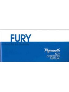 CHRYSLER PLYMOUTH FURY tire  starting fluids