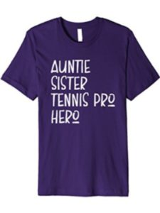Tennis Pro Aunt Tennis Player Gift T Shirt clothing  pro players