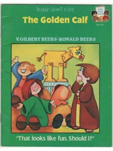 Educational Publishing Concepts ; Distributed by Baker Book House golden calf  bible stories