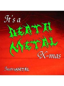 It's a Death Metal X-mas    metal xmas musics