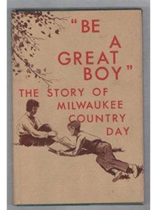 Milwaukee Country Day School Alumni Association school story