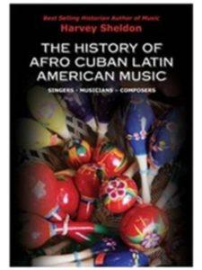 Harvey Sheldon afro history  latin american musics