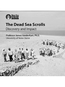 Now You Know Media Inc.    dead sea scroll discoveries