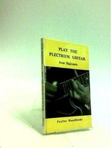 W & G Foyle Ltd    guitar plectrum techniques