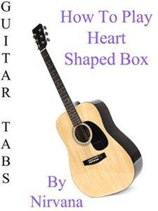 amazon heart shaped box  guitar tabs