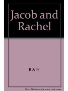 Broadman & Holman Publishers jacob rachel  bible stories