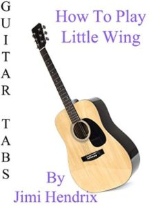 amazon little wing  guitar tabs