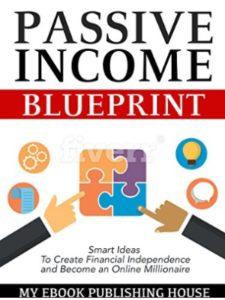 My Ebook Publishing House    passive income blueprints