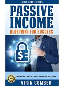 Virin Gomber    passive income blueprints
