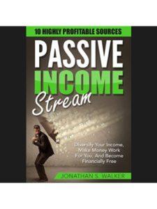 Jonathan S. Walker    passive income streams