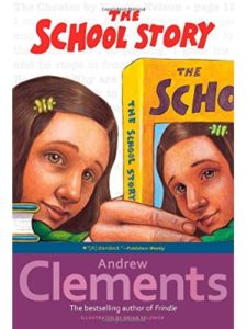 Atheneum Books for Young Readers    school story andrew clement